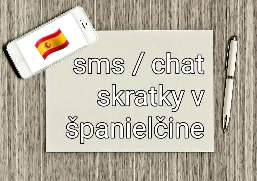 25 sms / chat skratiek v španielčine