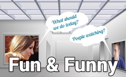 Fun and Funny